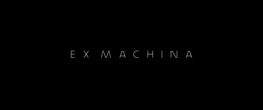 Ex Machina Title Card