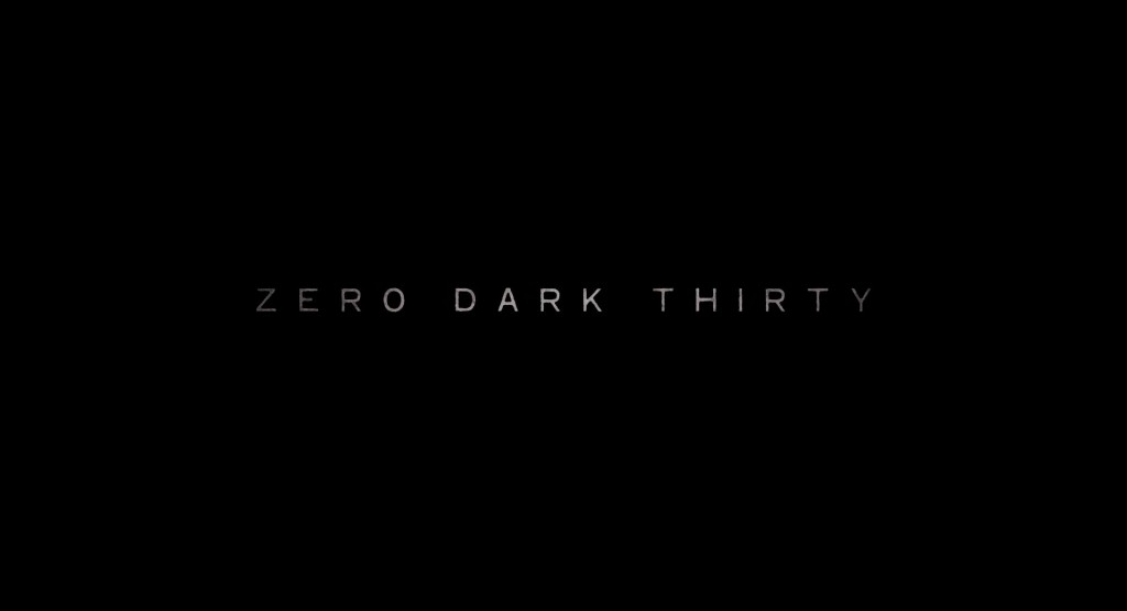 Zero Dark Thirty Title Card