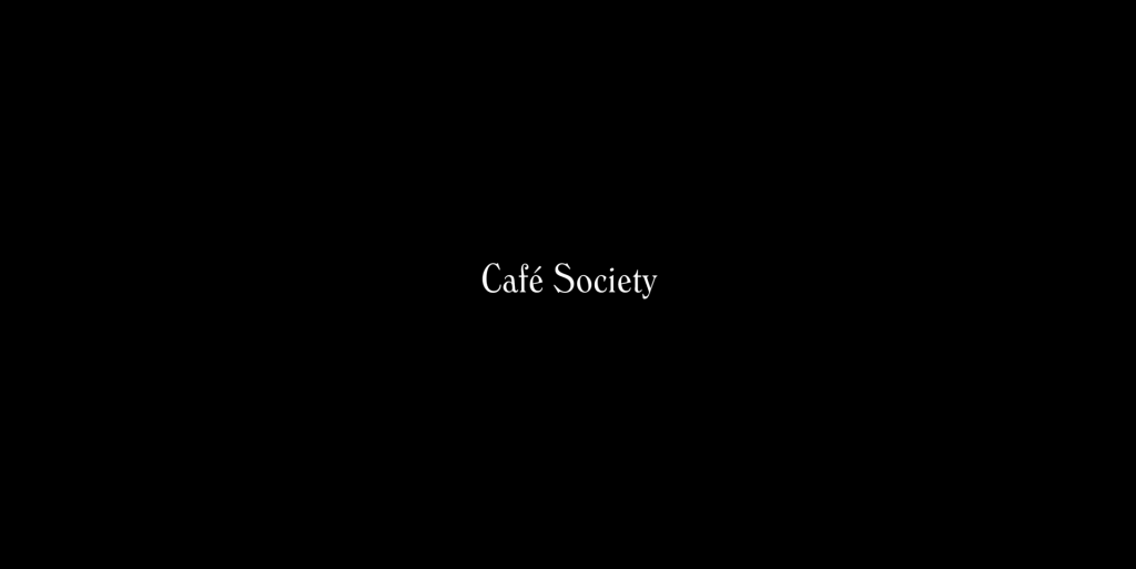 Cafe Society Title Card