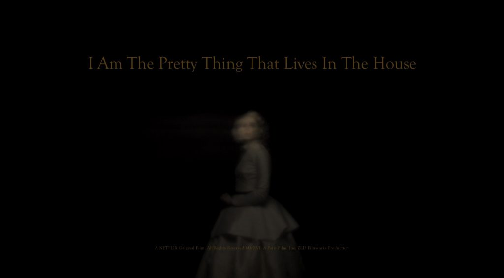 I Am the Pretty Thing That Lives in the House Title Card