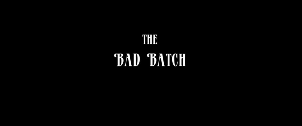 The Bad Batch Title Card