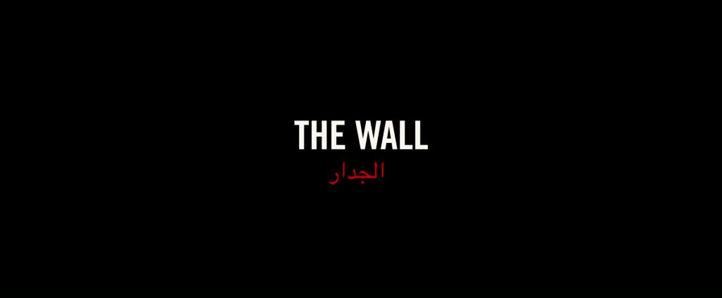 The Wall 2017 Title Card