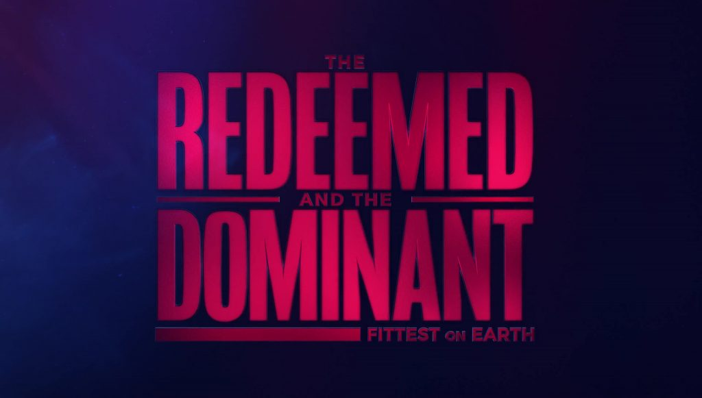 The Redeemed and the Dominant Fittest on Earth Title Card
