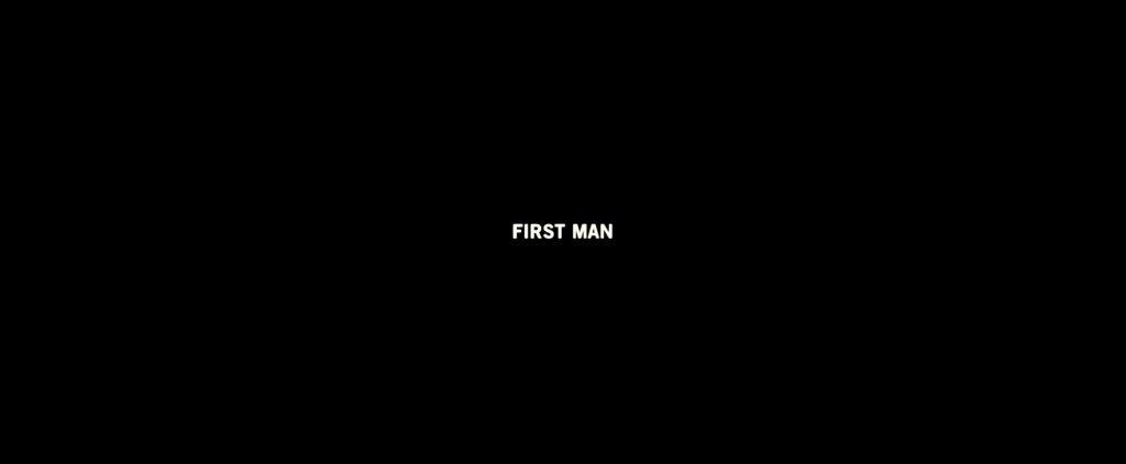First Man (2018) Title Card